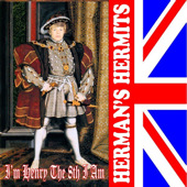 Herman's Hermits - I'm Henry The VIII, I am