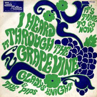 Gladys Knight and The Pips - I heard it through the grapvine