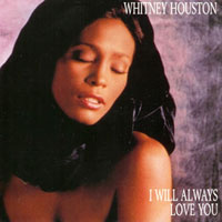 Whitney Houson - I will always love you