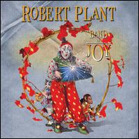 Robert Pland and The Band of Joy - Band of Joy