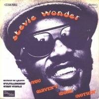 Stevie Wonder - You haven't done nothin'