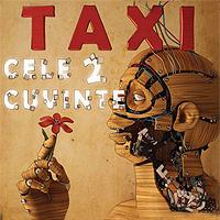 Taxi - Cele 2 cuvinte